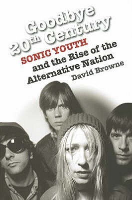 Sonic Youth and the Rise of the Alternative Nation