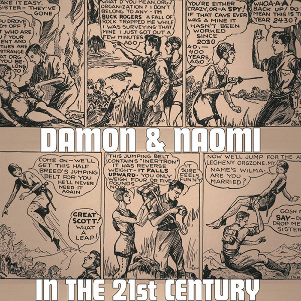 Damon And Naomi - In The 21st Century